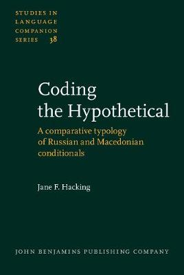 Coding the Hypothetical: A comparative typology of Russian and Macedonian conditionals