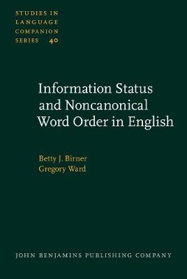 Information Status and Noncanonical Word Order in English