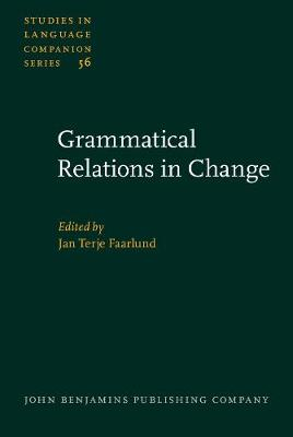 Grammatical Relations in Change