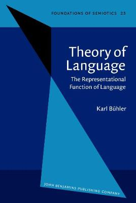 Theory of Language: The Representational Function of Language