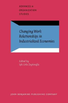 Changing Work Relationships in Industrialized Economies