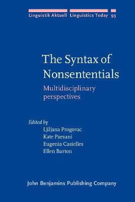 The Syntax of Nonsententials: Multidisciplinary perspectives