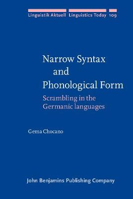 Narrow Syntax and Phonological Form: Scrambling in the Germanic languages