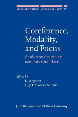 Coreference, Modality, and Focus: Studies on the syntax-semantics interface