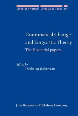Grammatical Change and Linguistic Theory: The Rosendal papers