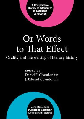Or Words to That Effect: Orality and the writing of literary history