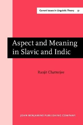 Aspect and Meaning in Slavic and Indic