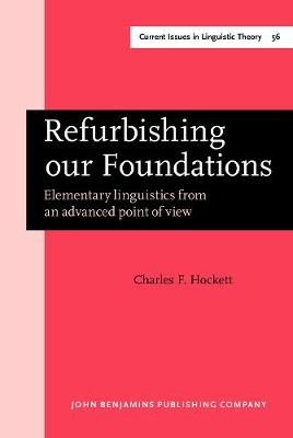 Refurbishing our Foundations: Elementary linguistics from an advanced point of view