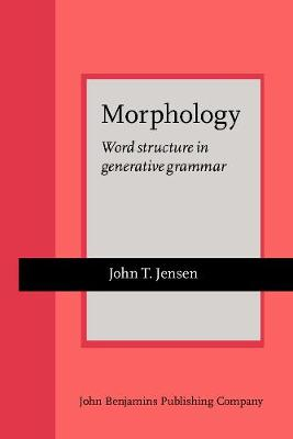 Morphology: Word structure in generative grammar