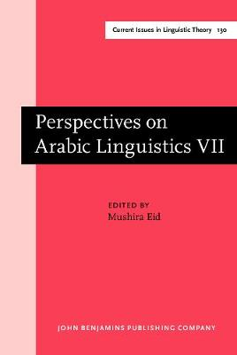 Perspectives on Arabic Linguistics: Papers from the Annual Symposium on Arabic Linguistics. Volume VII: Austin, Texas 1993