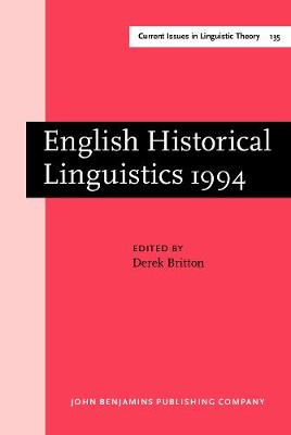 English Historical Linguistics: Papers from the 8th International Conference on English Historical Linguistics (8 ICEHL, Edinburgh, 19-23 September 1994)