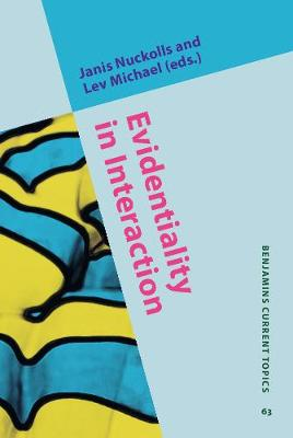 Evidentiality in Interaction