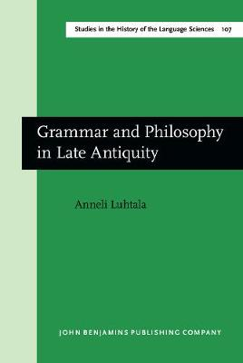 Grammar and Philosophy in Late Antiquity