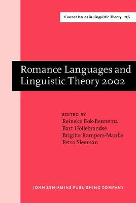 Romance Languages and Linguistic Theory, 2002: Selected Papers from 'Going Romance', Groningen,28-30 Novermber 2002: 2002