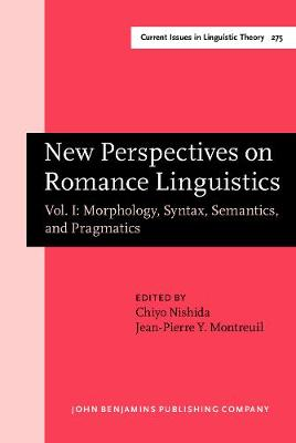 New Perspectives on Romance Linguistics: Vol. I: Morphology, Syntax, Semantics, and Pragmatics. Selected papers from the 35th Linguistic Symposium on Romance Languages (LSRL), Austin, Texas, February 2005