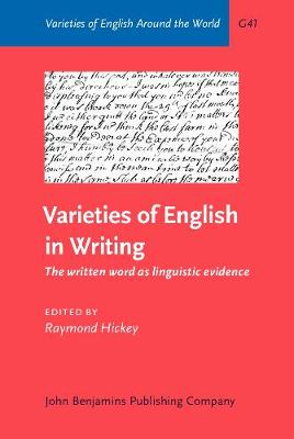 Varieties of English in Writing: The written word as linguistic evidence