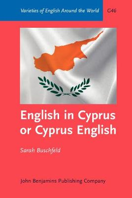 English in Cyprus or Cyprus English: An empirical investigation of variety status