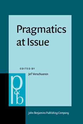 Pragmatics at Issue: Selected papers of the International Pragmatics Conference, Antwerp, August 17-22, 1987. Volume 1: Pragmatics at Issue