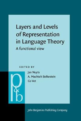 Layers and Levels of Representation in Language Theory: A functional view