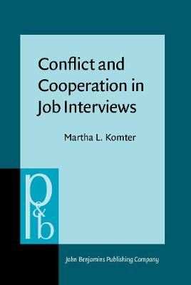 Conflict and Cooperation in Job Interviews: A study of talks, tasks and ideas