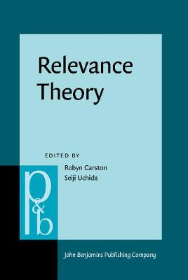 Relevance Theory: Applications and implications