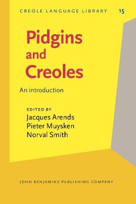 Pidgins and Creoles: An introduction