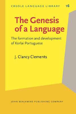 The Genesis of a Language: The formation and development of Korlai Portuguese