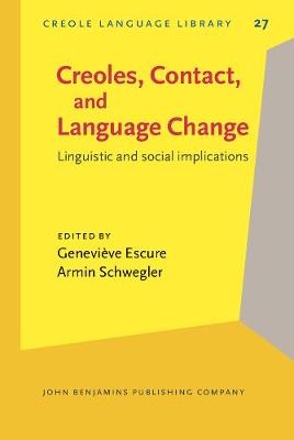Creoles, Contact, and Language Change: Linguistic and social implications