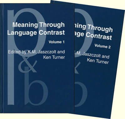 Meaning Through Language Contrast: 2 Volumes (set)