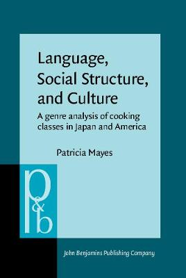 Language, Social Structure, and Culture: A genre analysis of cooking classes in Japan and America