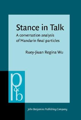 Stance in Talk: A conversation analysis of Mandarin final particles