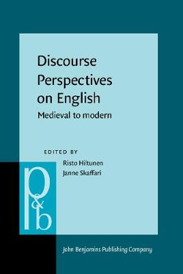Discourse Perspectives on English: Medieval to modern