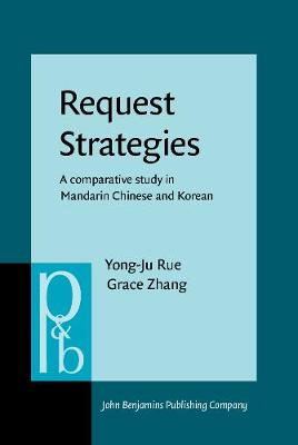 Request Strategies: A comparative study in Mandarin Chinese and Korean