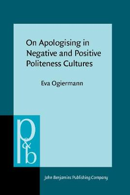 On Apologising in Negative and Positive Politeness Cultures