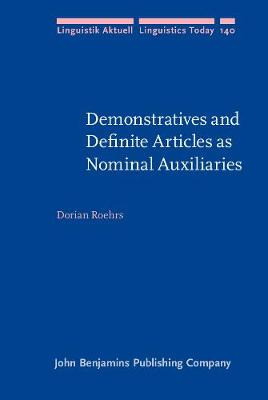Demonstratives and Definite Articles as Nominal Auxiliaries
