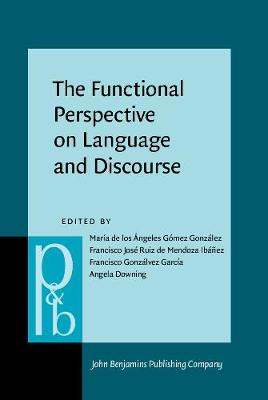 The Functional Perspective on Language and Discourse: Applications and implications