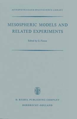 Mesospheric Models and Related Experiments: Proceedings of the Fourth Esrin-Eslab Symposium Held in Frascati, Italy, 6-10 July, 1970