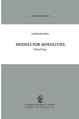 Models for Modalities: Selected Essays