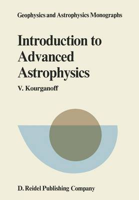 Introduction to Advanced Astrophysics