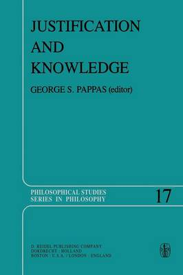 Justification and Knowledge: New Studies in Epistemology