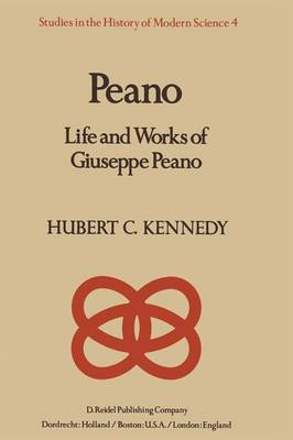 Peano: Life and Works of Giuseppe Peano