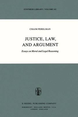 Justice, Law and Argument: Essays on Moral and Legal Reasoning