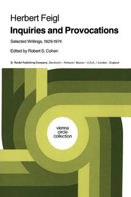Inquiries and Provocations: Selected Writings 1929-1974
