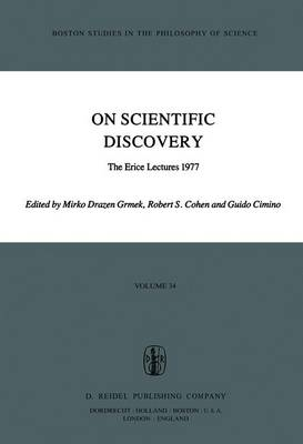 On Scientific Discovery: The Erice Lectures 1977