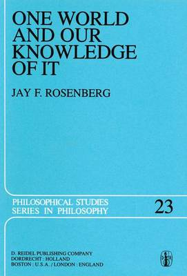 One World and Our Knowledge of It: The Problematic of Realism in Post-Kantian Perspective