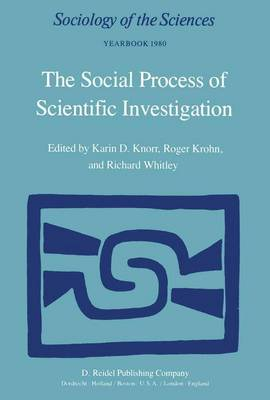 The Social Process of Scientific Investigation