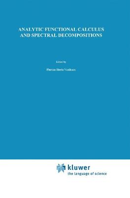 Analytic Functional Calculus and Spectral Decompositions
