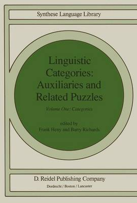 Linguistic Categories: Volume 1: Linguistic Categories: Auxiliaries and Related Puzzles Categories