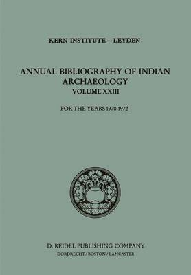 Annual Bibliography of Indian Archaeology: For the Years 1970-1972