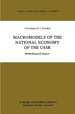 Macromodels of the National Economy of the USSR: Methodological Aspects
